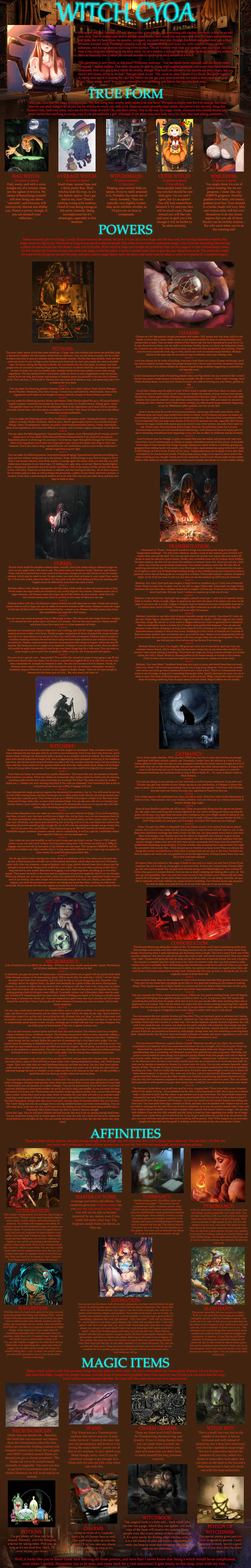 witch cyoa. .. Don't forget the unofficial non-endorsed sequel