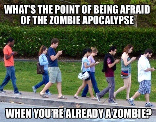 Zombie Apocalypse. Its already here!. WHAT' S THE POINT OF BEING IF m IZOMBIE } ' SE. 3edgy5me
