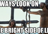 Bright Side Brian