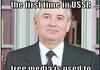 Bad Luck Gorbatjov