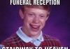 Bad Luck Funeral Reception