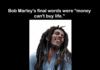 Bob Marley's Final Words