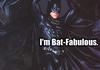 Bat-Fabulous