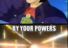 By Your Powers Combined